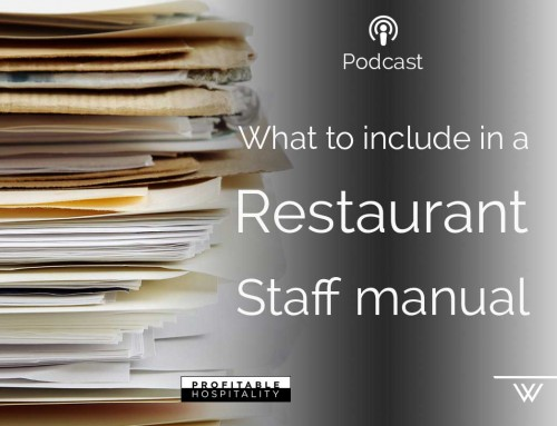 What to Include in a Restaurant Staff Manual – podcast with Profitable Hospitality